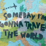 10 invalid reasons you're NOT traveling the world
