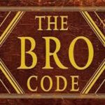 The Bro Code – Wingman Rules for Meetups, Traveling, Seducing